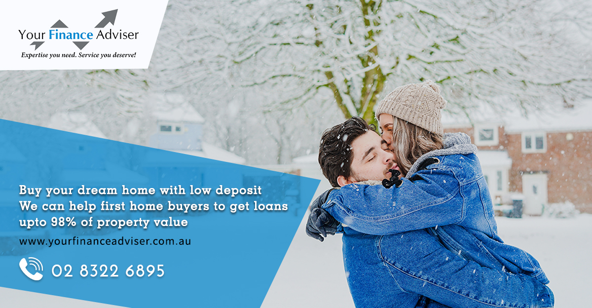Buy your dream home with LOW DEPOSIT : We can help first home buyers to get loans upto 98% of property value