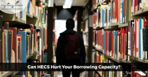 Is-HECS-Hurting-Your-Borrowing-Capacity