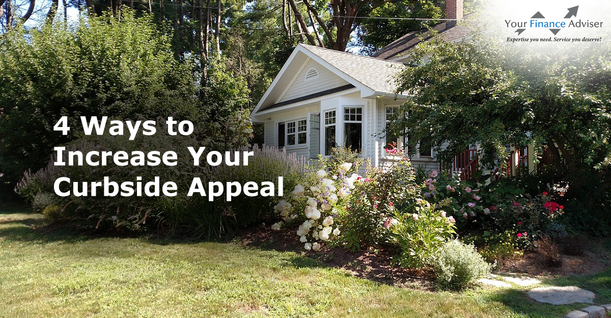 4 Ways to Increase Your Curbside Appeal